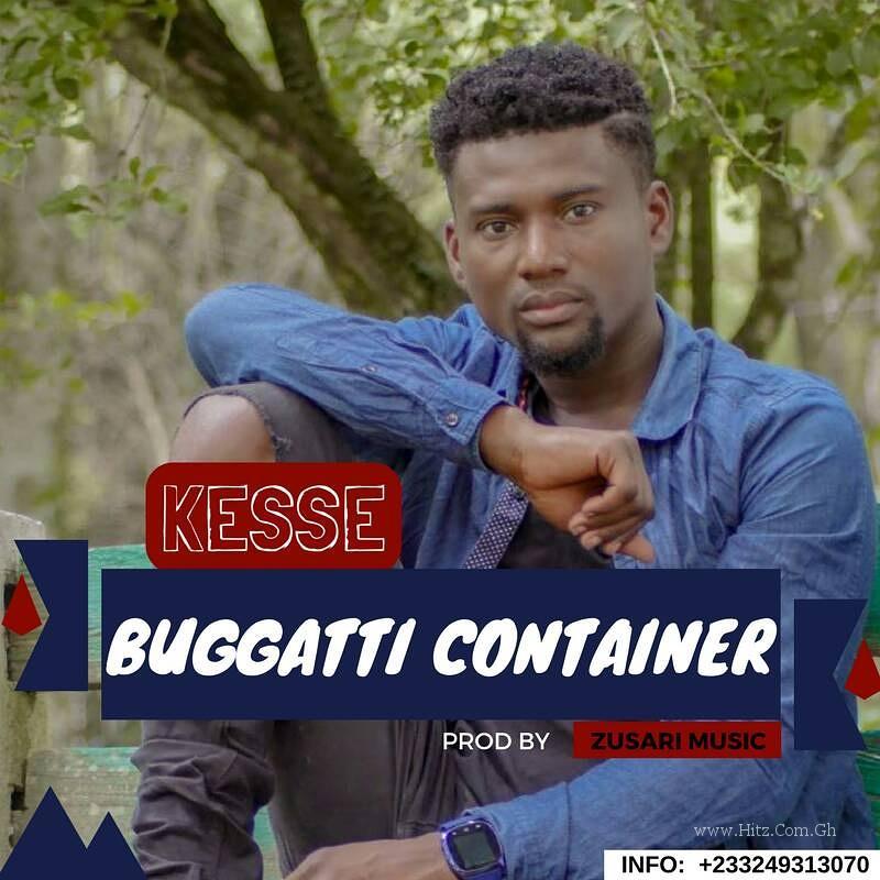 Kesse – Bugatti Container (Prod. by Zusari Music)