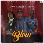 Lil Win Ft Top Kay & Zack – Twedie (Blow) (Prod By Apya)