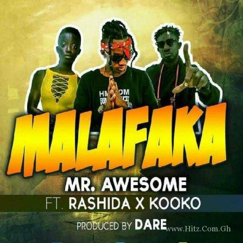 Mr Awesome x Rashida Black Beauty x Kooko - Malafaka (Prod By Dare)