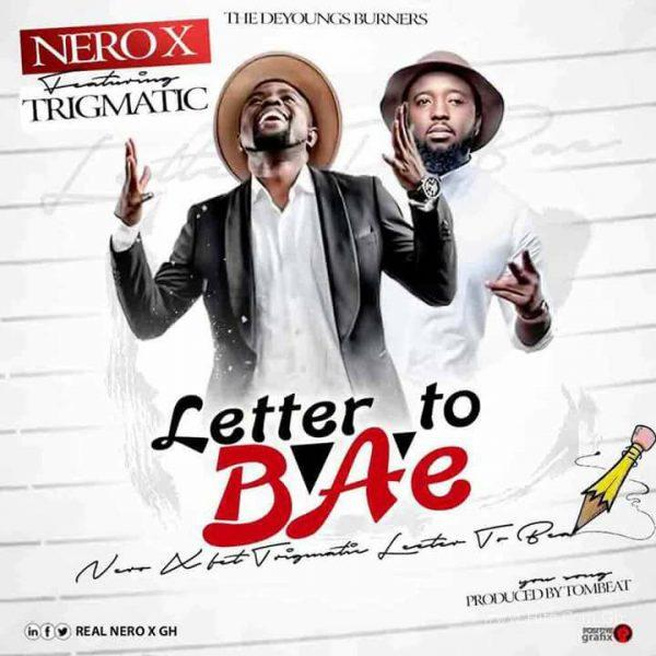 Nero X - Letter To Bae (Feat. Trigmatic)(Prod By Tombeat)