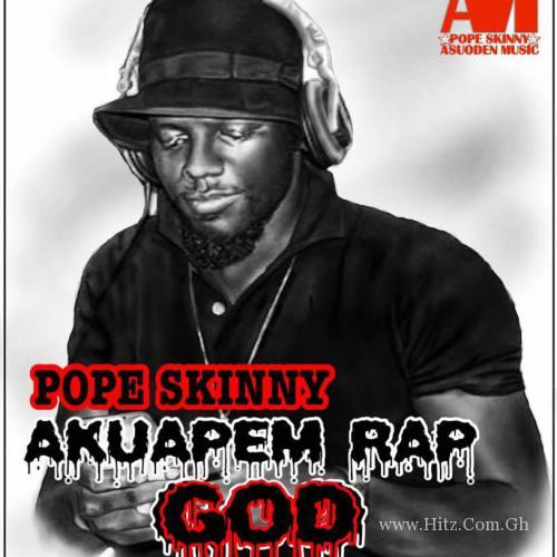 Pope Skinny - Akuapim Rap God (Prod By BeatBoss Tims)