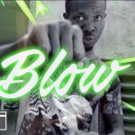 Lil Win Ft Top Kay & Zack – Blow (Official Video)
