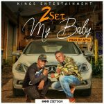 2Set – My Baby (Prod. By Apya)