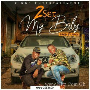 2Set - My Baby (Prod. By Apya)