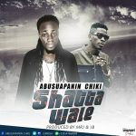 Abusuapanin Chiki – Shatta Wale (Prod. By J.B & Mr J )