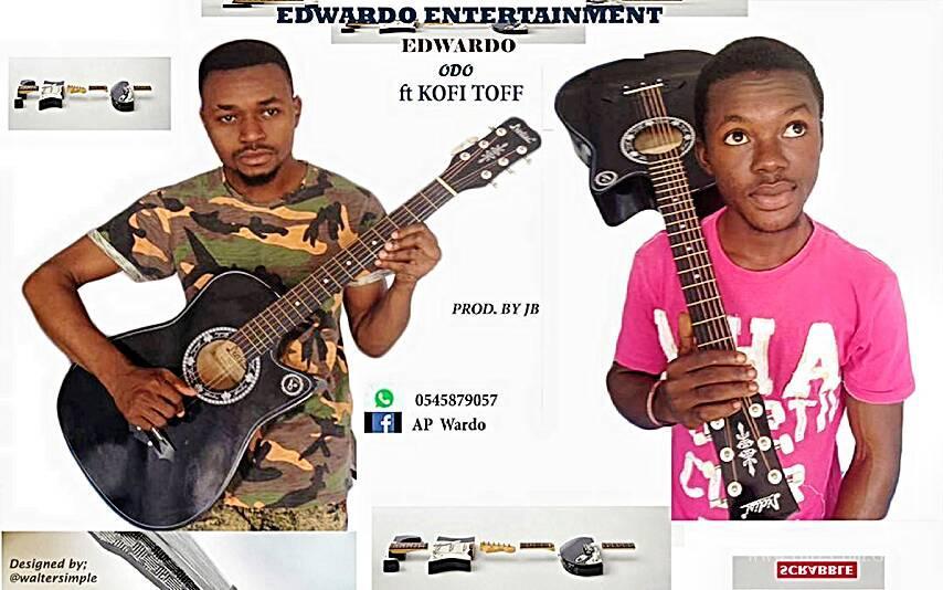 EdWaado – Odo ft Kofi Toff (Prod by J.B)