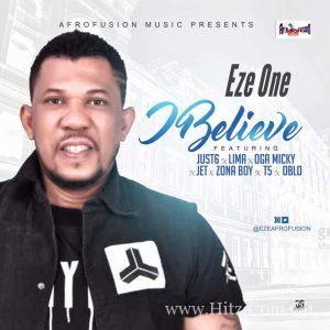 Eze – I Believe Ft. Umtown Allstars 300x300 - Eze - I Believe Ft Umtown Allstars