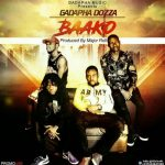 Gadapha Dozza – Baako (Prod. By Major Roll)