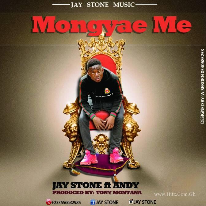 Jaystone – Mongyae Me (Ft. Andy) Prod. By Montana