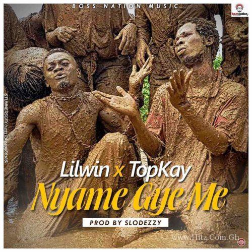 Lil Win - Nyame Gye Me (feat Top Kay) (Prod. by Slo Deezy)