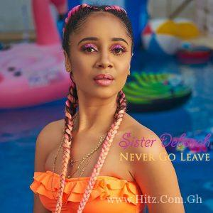 Sister Deborah – Never Leave You Prod By Unkle Beatz 300x300 - Sister Deborah - Never Leave You (Prod By Unkle Beatz)