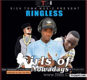 ringless Girls of Nowadays ft Tutulapato x Eduwodzi Prod by Eddy kay beats 300x276 - Ringless - Girls of Nowadays  ft Tutulapato x Eduwodzi (Prod by Eddy kay beats)