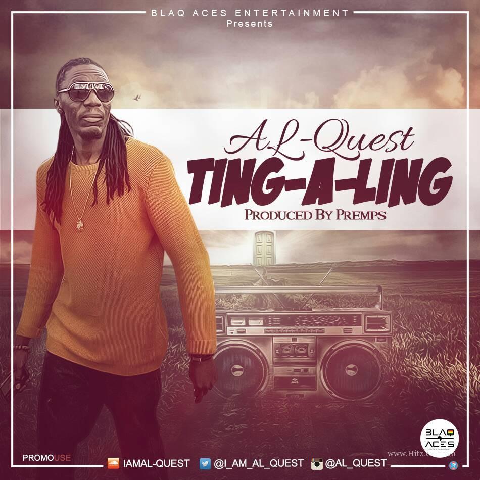 Al-Quest – Ting-A-Ling (prod by Premps)