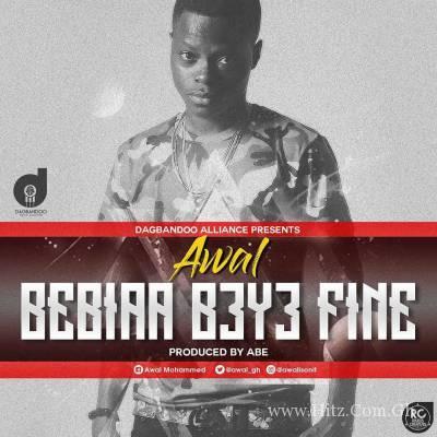 Awal - Bibiaa B3y3 Fine (Prod. ABE)