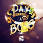 E.L – Pay Like A Boss (Prod By EL)