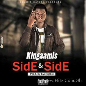 Kingaamis Side And Side Prod by Eye Sickle 300x300 - Kingaamis - Side And Side (Prod by Eye Sickle)