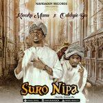 Kwaku Manu x Odehyie Ba – Suro Nipa (Prod By Galzxy Mix)