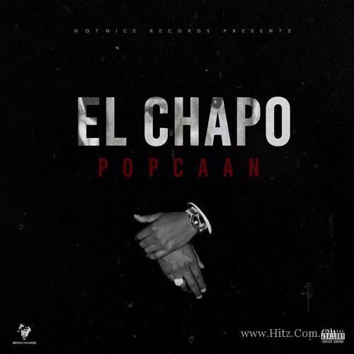 Download Popcaan - El Chapo (Prod  By Notnice)   HitxGh Com