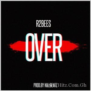 R2Bees – Over Prod. By KillBeatz 300x300 - R2Bees - Over (Prod. By KillBeatz)