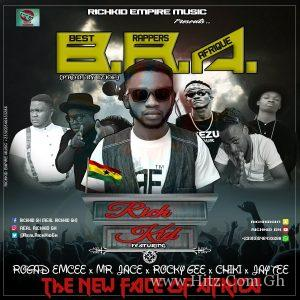 Richkid Gh – B.R.A(Best Rappers Afrique) ft. Rogad Mcee x Mr Jace x Jay Tee x Chiki x Rocky Gee(Prod by IzJoe)