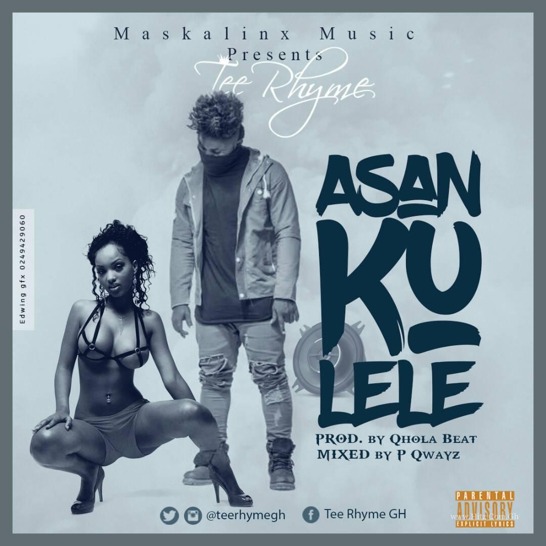 Tee Rhyme - Asankulele (Prod.by Qhola Beat & Mixed by P Qwayz)