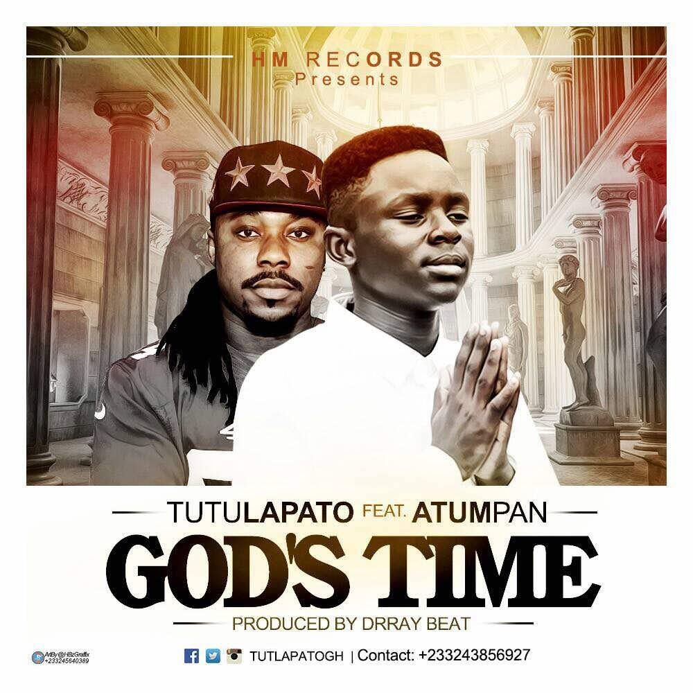 Tutulapato Feat. Atumpan – Gods Time (Prod. By drraybeat)