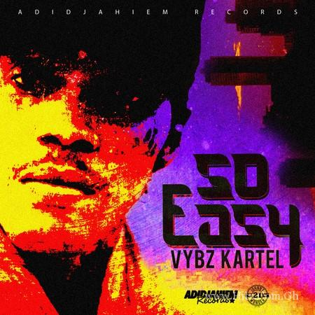 Vybz Kartel - So Easy (Produced by Adidjahiem Records)