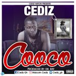 Cediz – Cooco (Prod By Drraybeat)