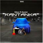 Edem – Kantanka ft Gemini (Prod. by Slimbo)