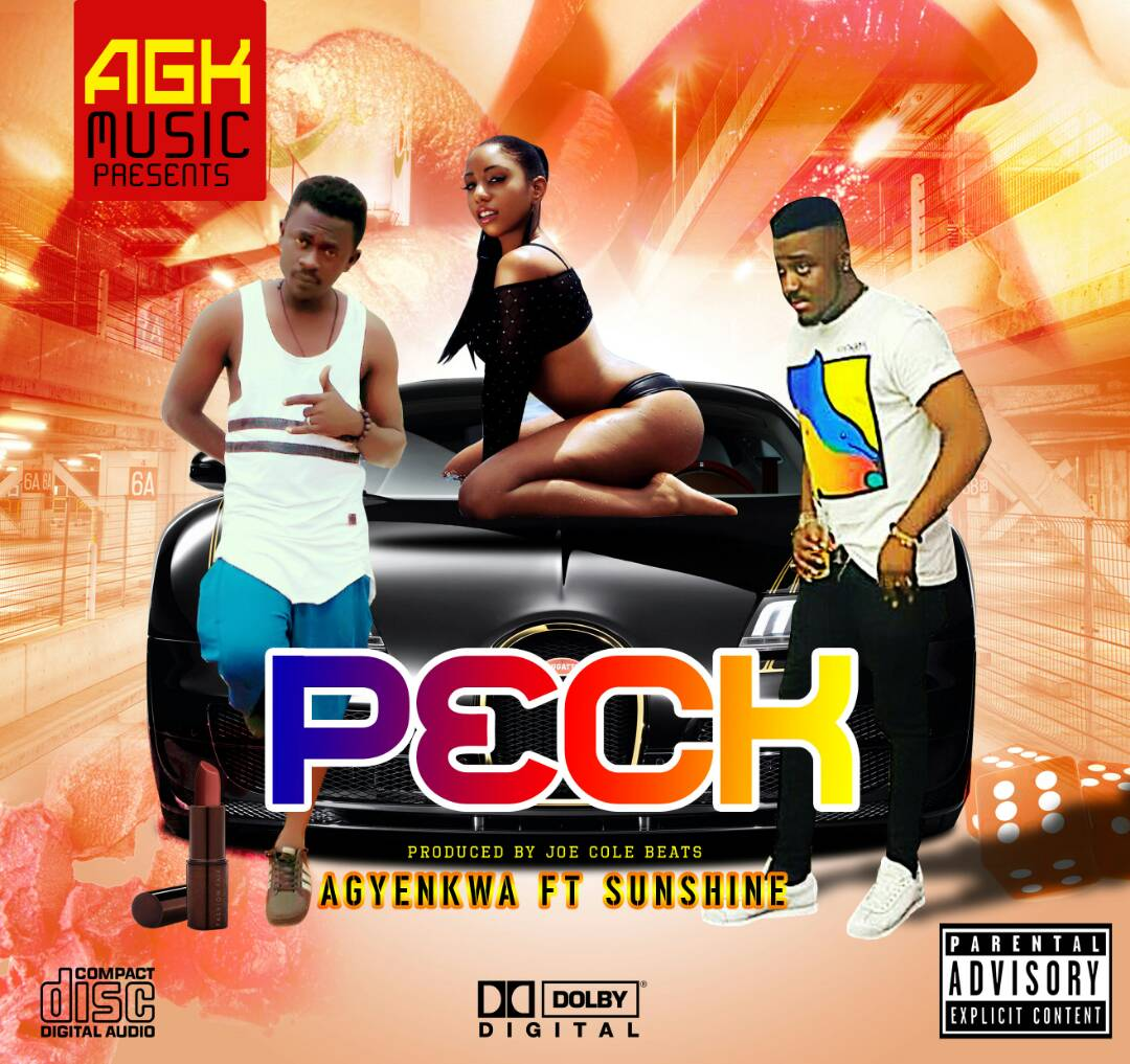Agyenkwa – Peck (Feat. Sunshyn) Prod. By Joe Kole Beatz