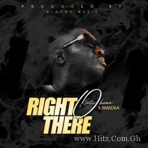 Kontihene x Amadaa Right There Prod. by Nshona Muzick 300x300 - Kontihene x Amadaa - Right There (Prod. by Nshona Muzick)