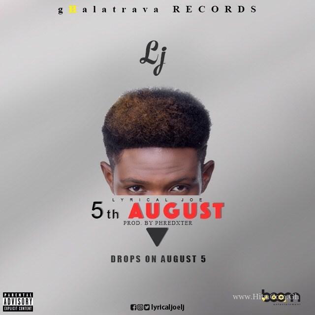 LJ (Lyrical Joe) – 5th August (Prod Phredxter)