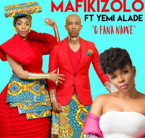 Mafikizolo ft. Yemi Alade – O Fana Nawe