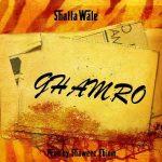 Shatta Wale – Ghamro (Prod. By Shawerz)
