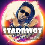 Shatta Wale – Starboy (Prod. by Da Maker)