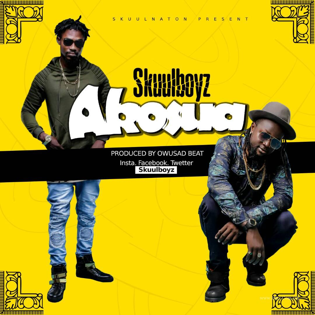 Skuul Boyz – Akosoa (Prod. By Owusad Beatz)