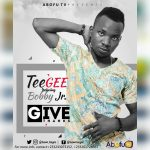 Tee Gee Ft. Bobby Jr – Give Thanks (Prod. by Sly-Ish Beatz)