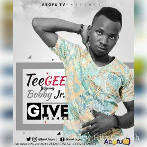 Tee Gee Ft. Bobby Jr Give Thanks Prod. by Sly Ish Beatz 300x300 - Tee Gee Ft. Bobby Jr - Give Thanks (Prod. by Sly-Ish Beatz)