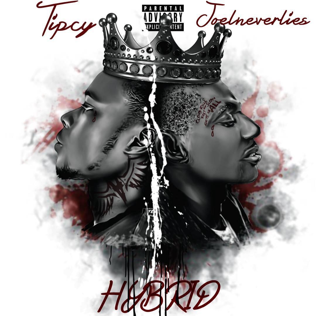 Tipcy X Joelneverlies - Hybrid Album