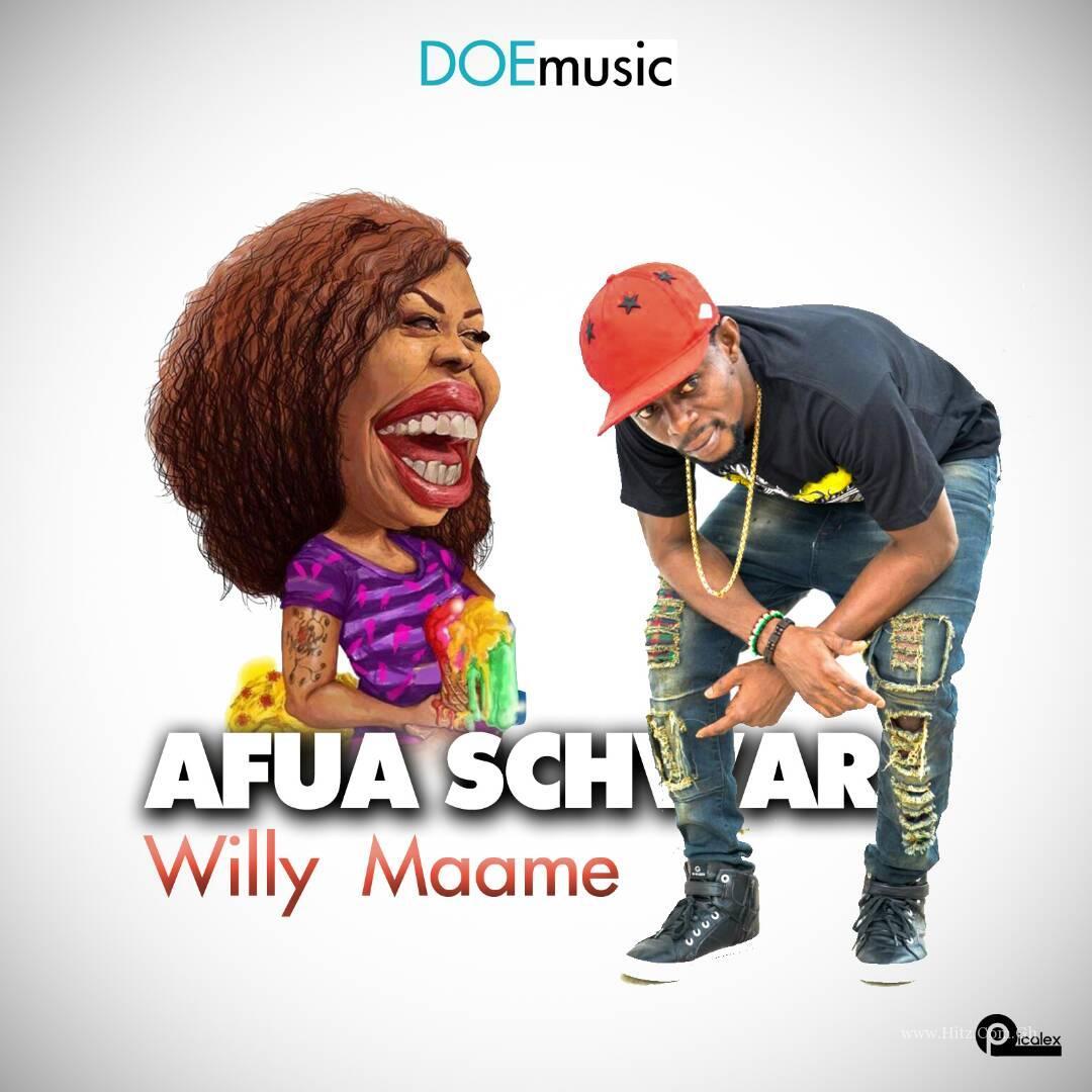 Willy Maame – Afia Schwar (Prod. By Ekay & by Mkay)