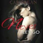 Caribbean – Never Let Go (Mixed By 2men)