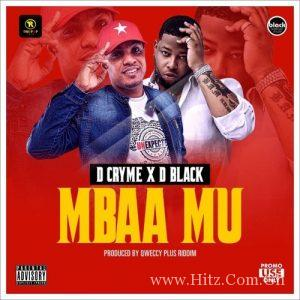 D Cryme ft D Black Mbaa Mu Prod by. Qweccy Plus Riddim 300x300 - D Cryme ft D-Black - Mbaa Mu (Prod by. Qweccy Plus Riddim)