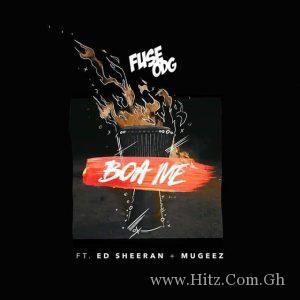 Fuse ODG – Boa Me ft Ed Sheeran x Mugeez (Prod By KillBeatz)