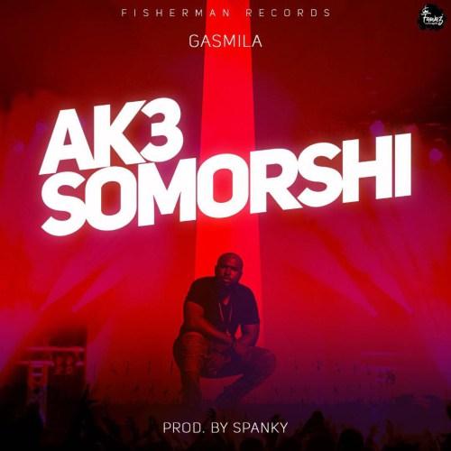 Gasmilla - Ak3 Somorshi (Prod. by Spanky)