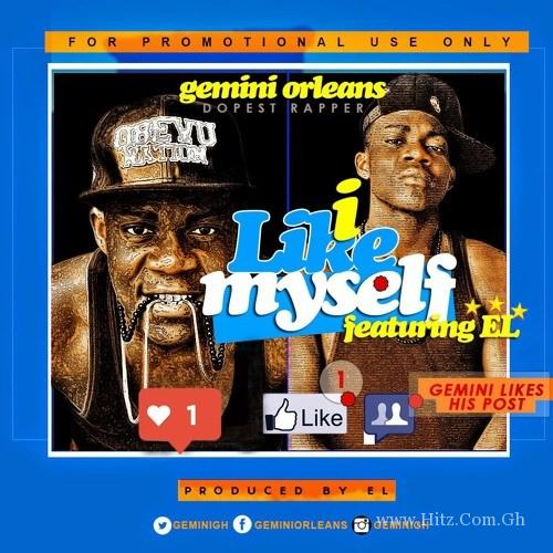 Gemini Orleans ft. E.L - I Like Myself (Prod. by EL)