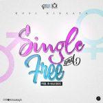 Kofi Kinaata – Single and Free (Prod. By WillisBeatz)