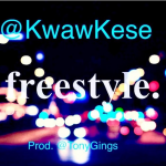 Kwaw Kese – Freestyle (Prod. by Tonygings)