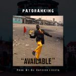 Patoranking – Available (Prod By DJ Catzico & Vista)