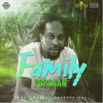 Popcaan – Family (Prod. by Delly Ranx)