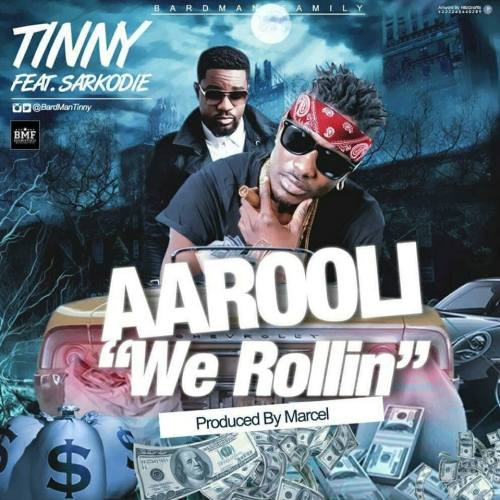 Tinny ft Sarkordie – Aarooli (Prod by Marcel)